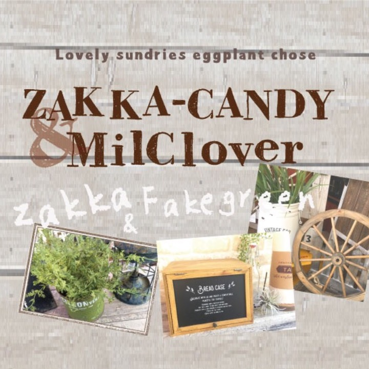 zakka-candy&milcloverの画像